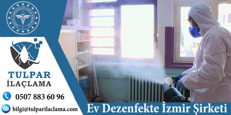 Ev Dezenfekte İzmir Şirketi